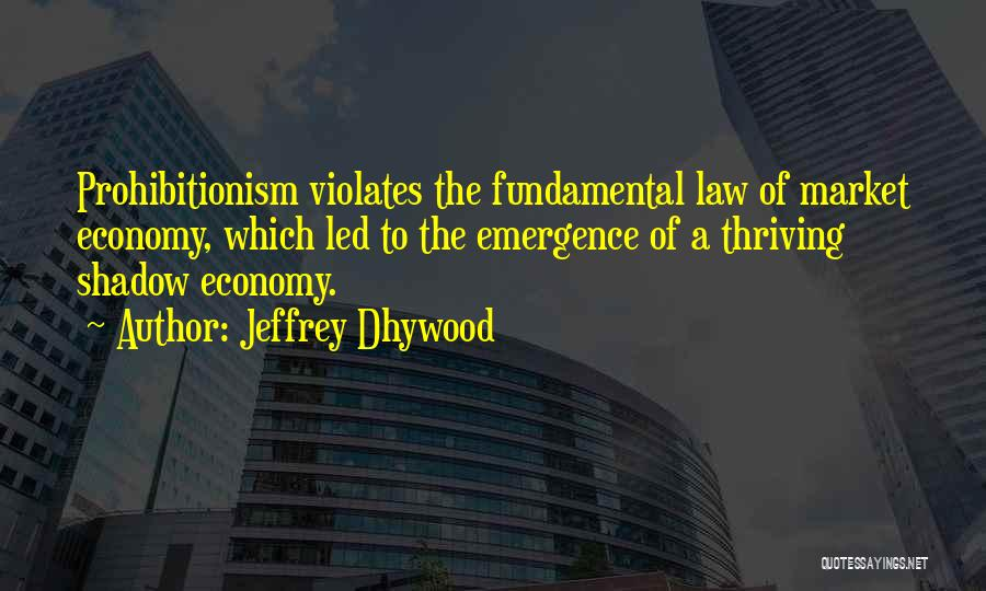 Jeffrey Dhywood Quotes 1858244