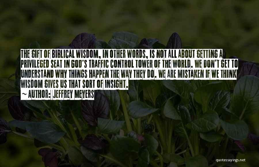 Jeffrey Meyers Quotes 189675