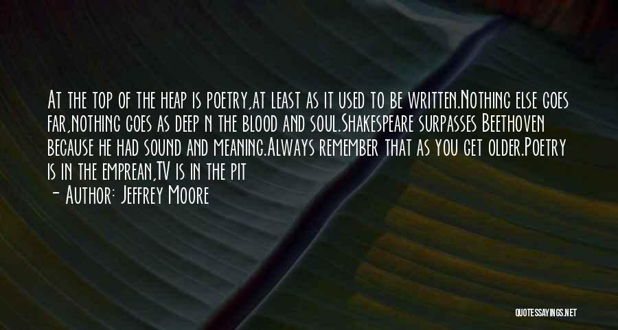 Jeffrey Moore Quotes 1265890