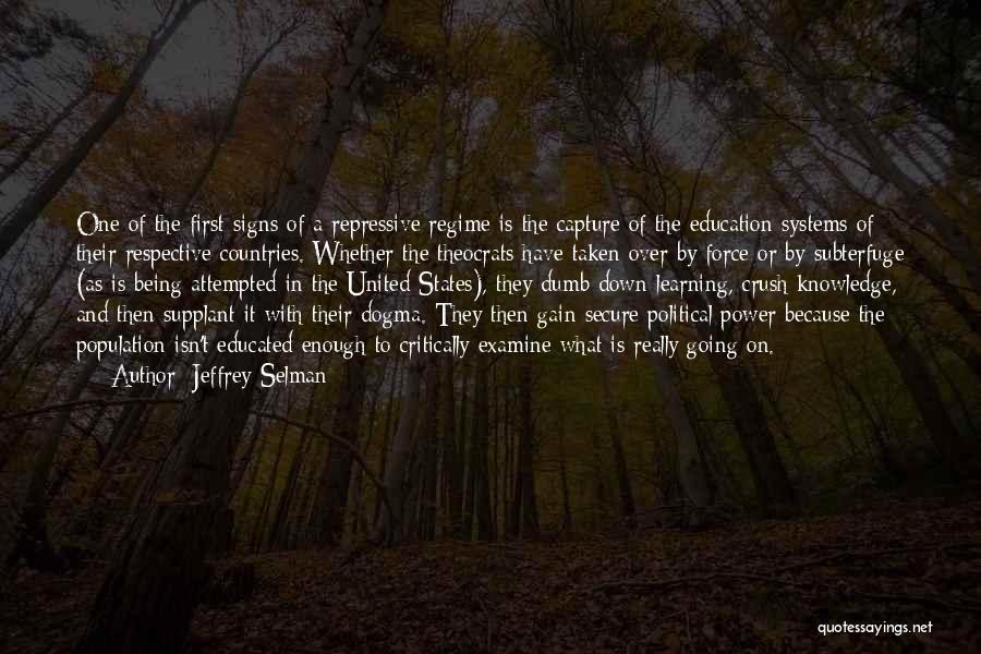 Jeffrey Selman Quotes 2129977