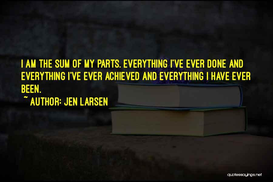 Jen Larsen Quotes 1486880
