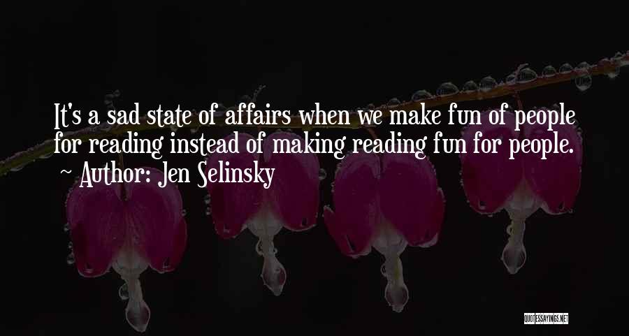 Jen Selinsky Quotes 1700565