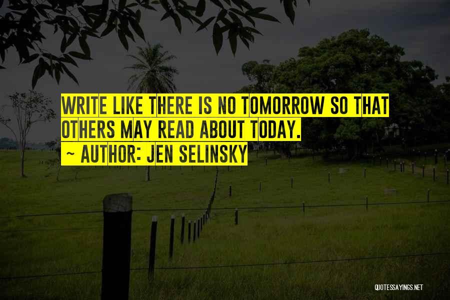 Jen Selinsky Quotes 1964378