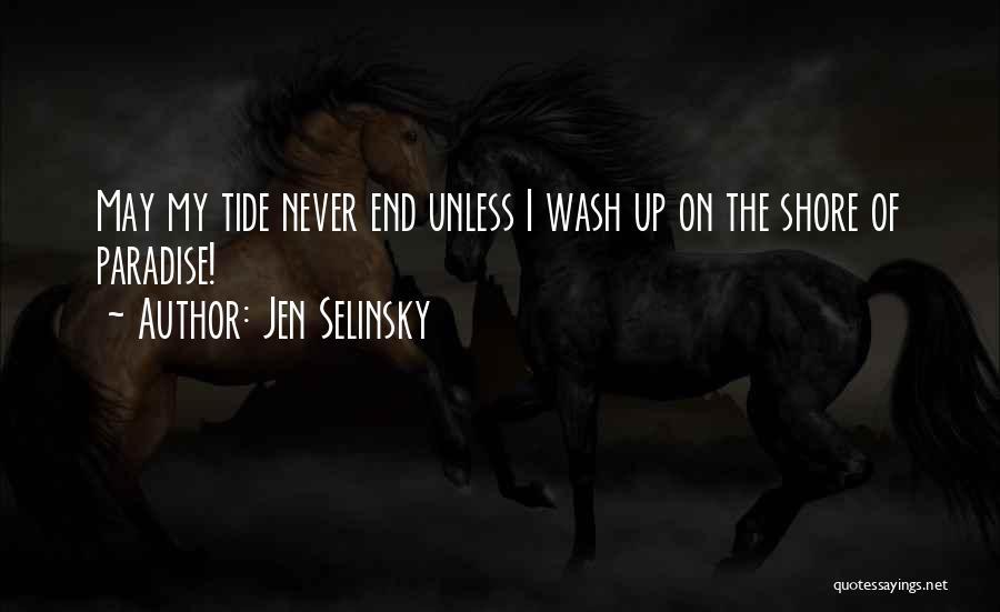 Jen Selinsky Quotes 554641