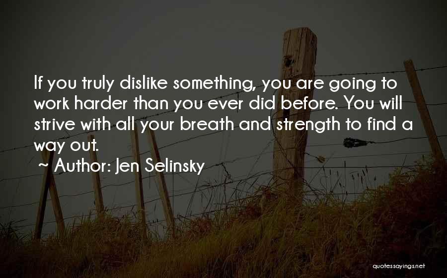 Jen Selinsky Quotes 667003