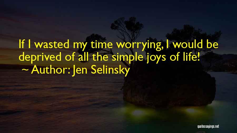 Jen Selinsky Quotes 876238