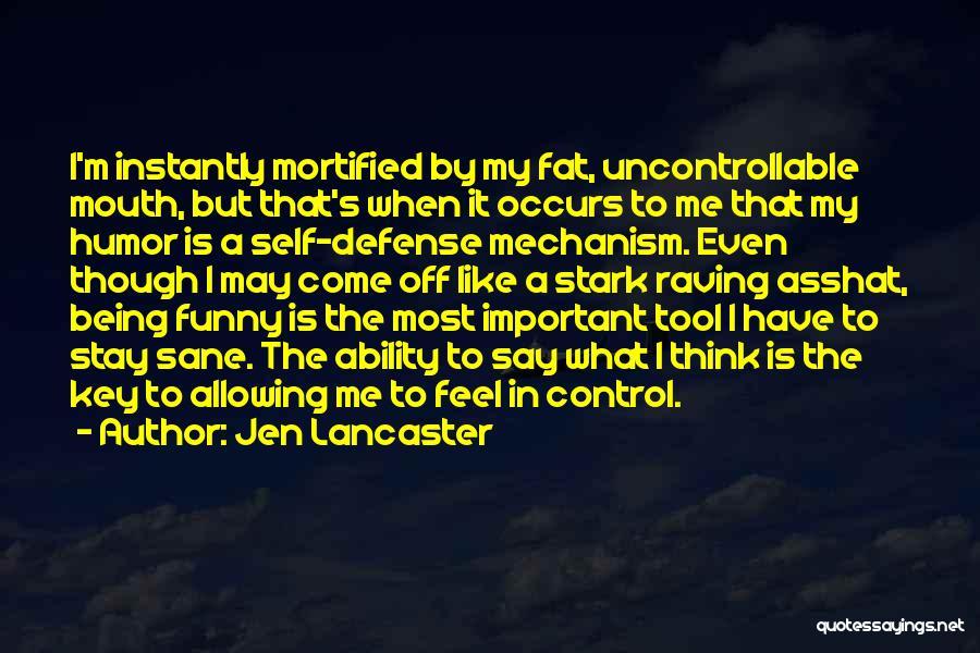 Jen Stark Quotes By Jen Lancaster