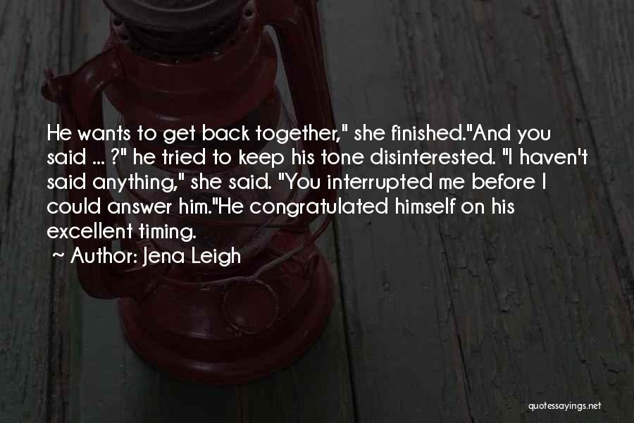 Jena Leigh Quotes 1576693