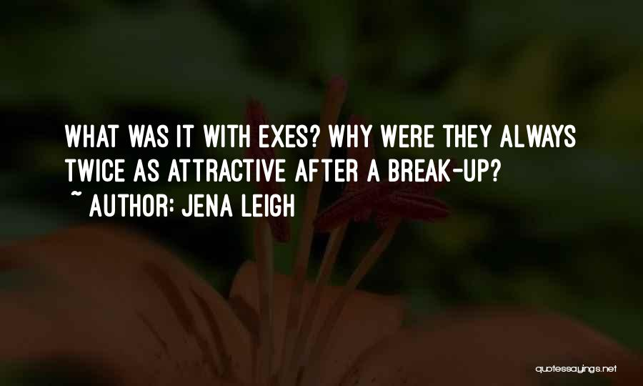 Jena Leigh Quotes 650709