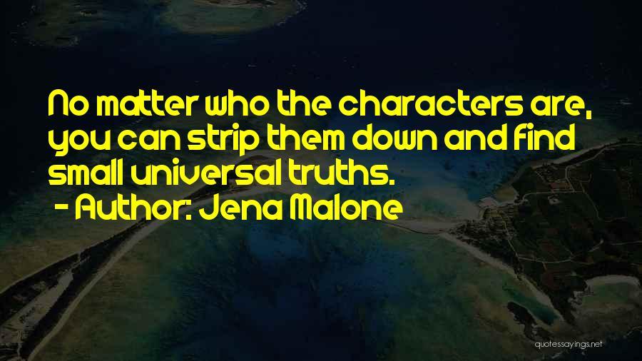 Jena Malone Quotes 1091631