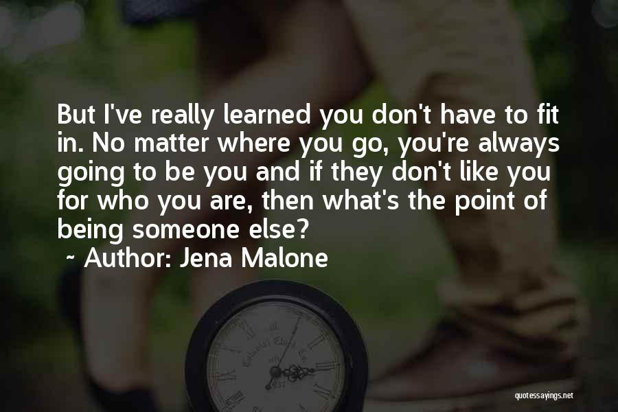 Jena Malone Quotes 1214384