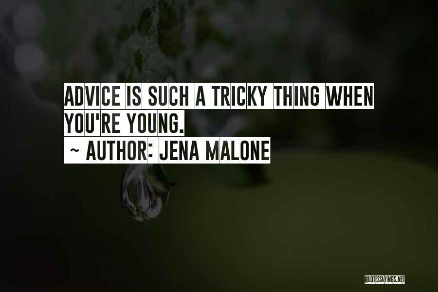 Jena Malone Quotes 1245322