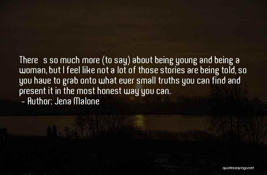 Jena Malone Quotes 1330294