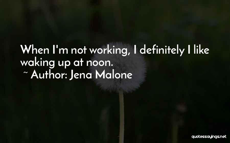 Jena Malone Quotes 1617110