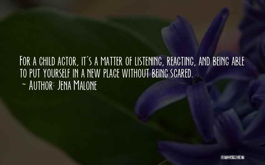 Jena Malone Quotes 1664722