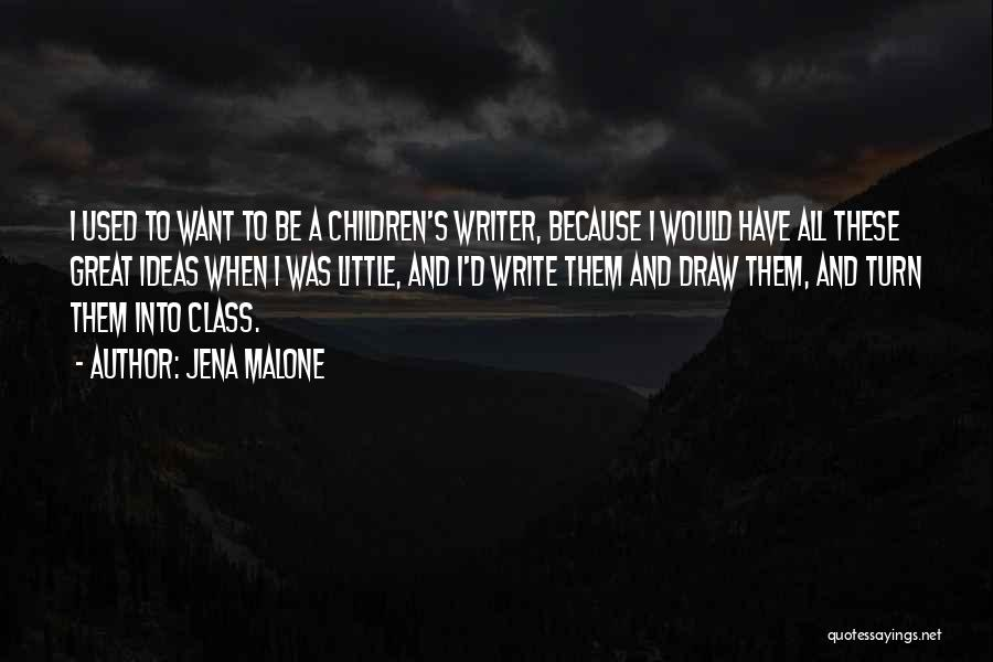 Jena Malone Quotes 2072144