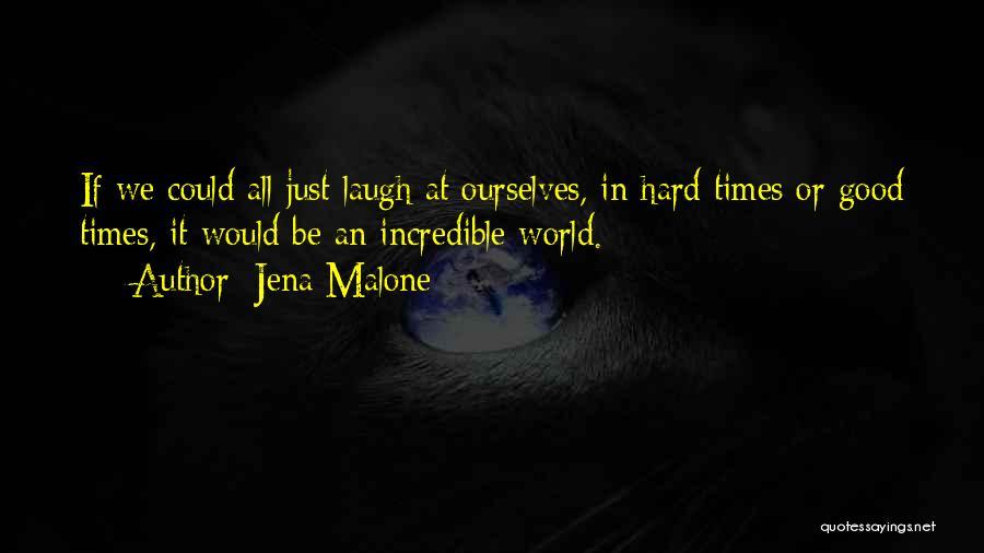 Jena Malone Quotes 2253791