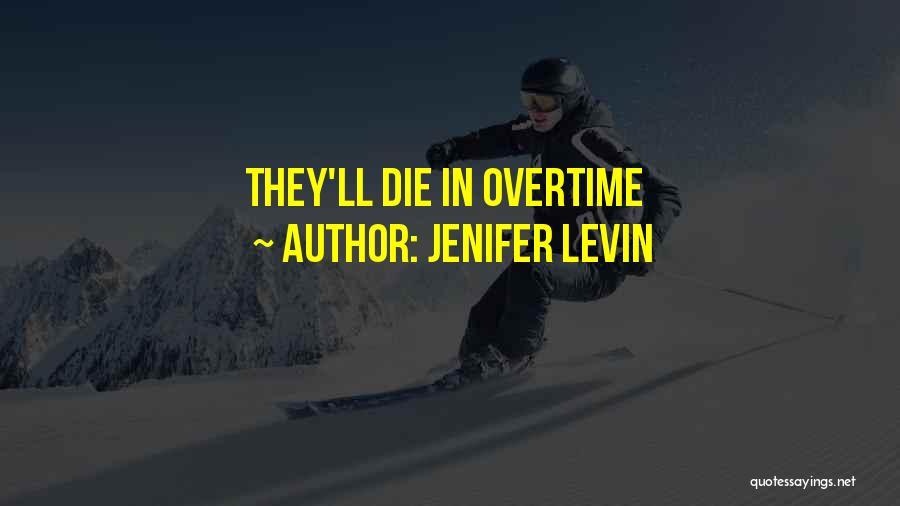 Jenifer Levin Quotes 1116196