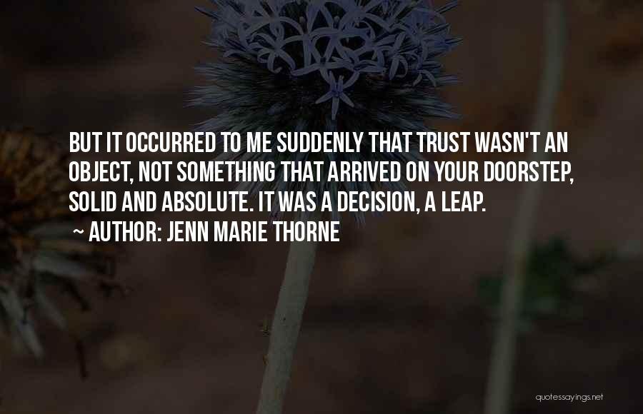 Jenn Marie Thorne Quotes 2081234