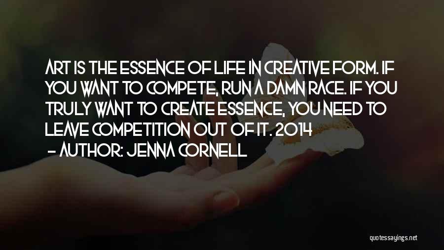 Jenna Cornell Quotes 1066836