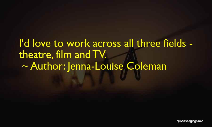 Jenna-Louise Coleman Quotes 658453