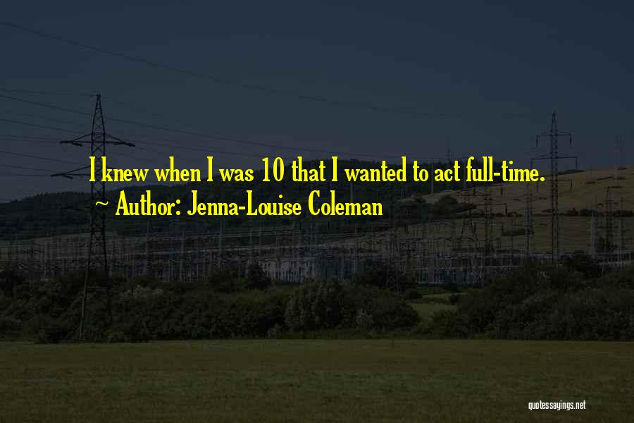 Jenna-Louise Coleman Quotes 734545