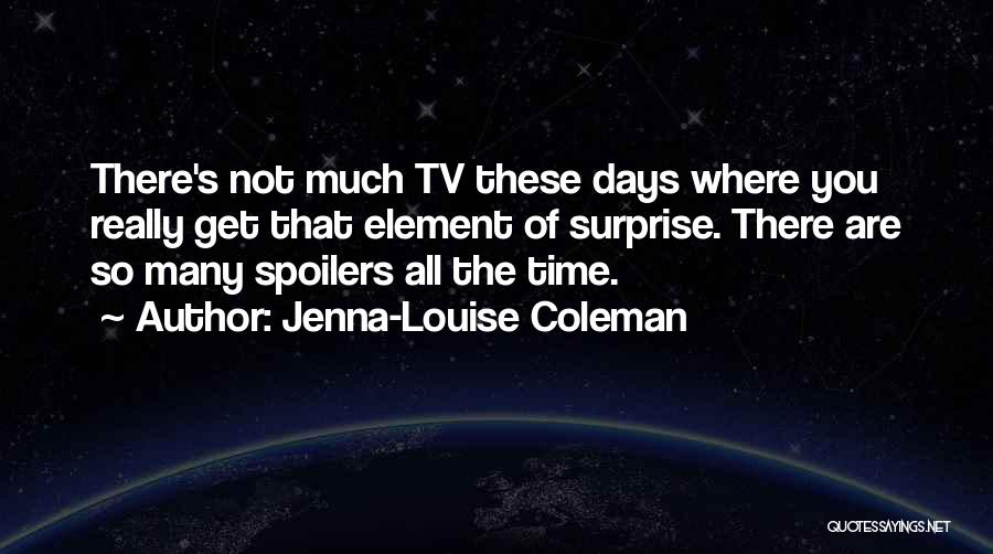 Jenna-Louise Coleman Quotes 738416