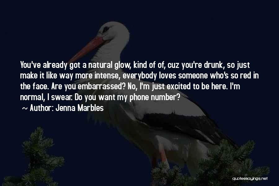 Jenna Marbles Drunk Makeup Quotes By Jenna Marbles