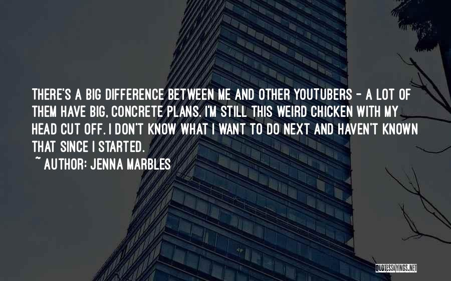 Jenna Marbles Quotes 1160507