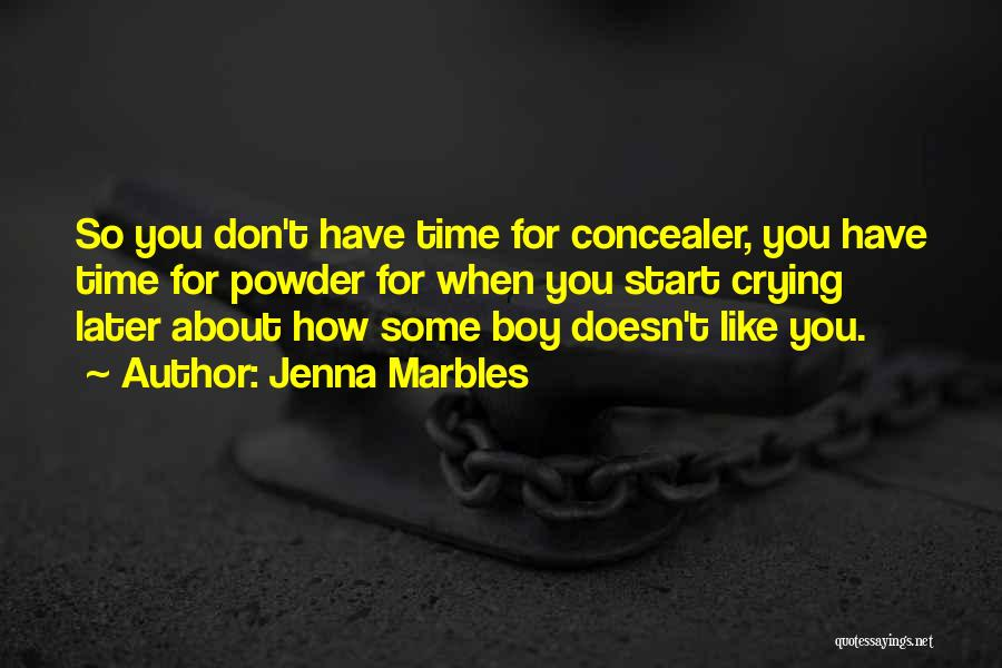 Jenna Marbles Quotes 1677334
