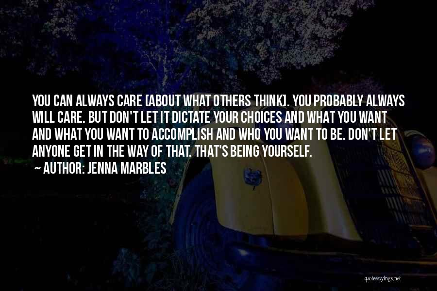 Jenna Marbles Quotes 1699507