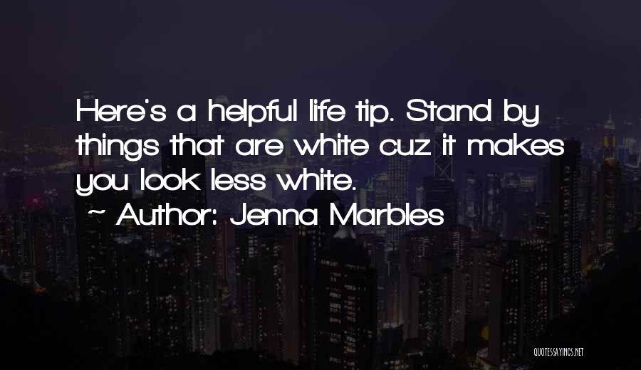 Jenna Marbles Quotes 2219429