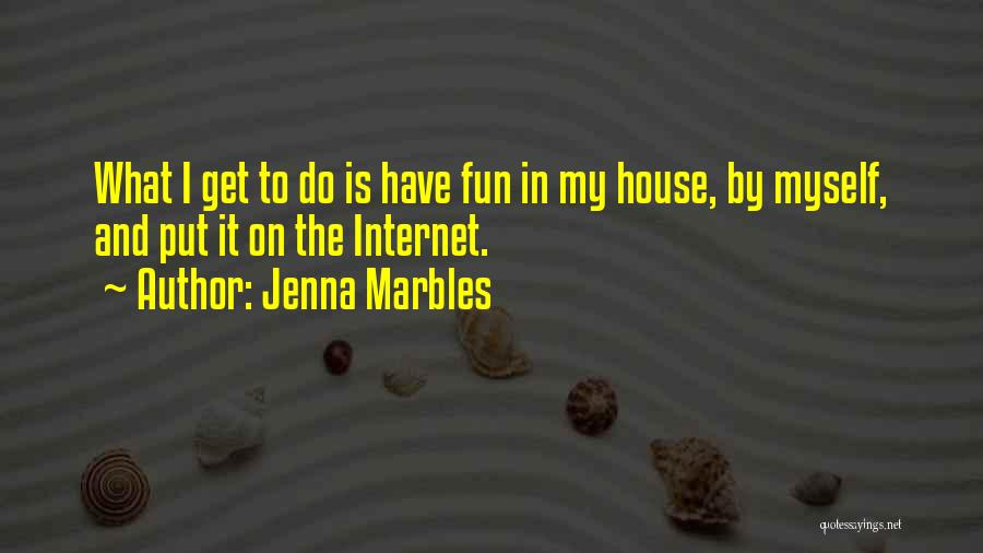 Jenna Marbles Quotes 2236026