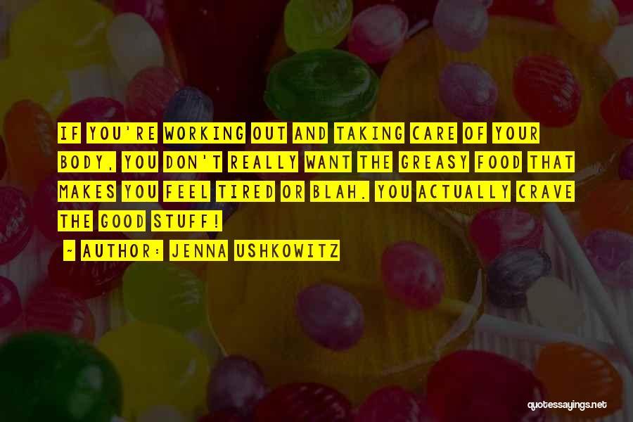 Jenna Ushkowitz Quotes 1173787