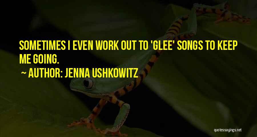 Jenna Ushkowitz Quotes 1656711