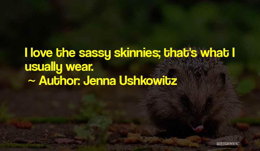 Jenna Ushkowitz Quotes 2028539