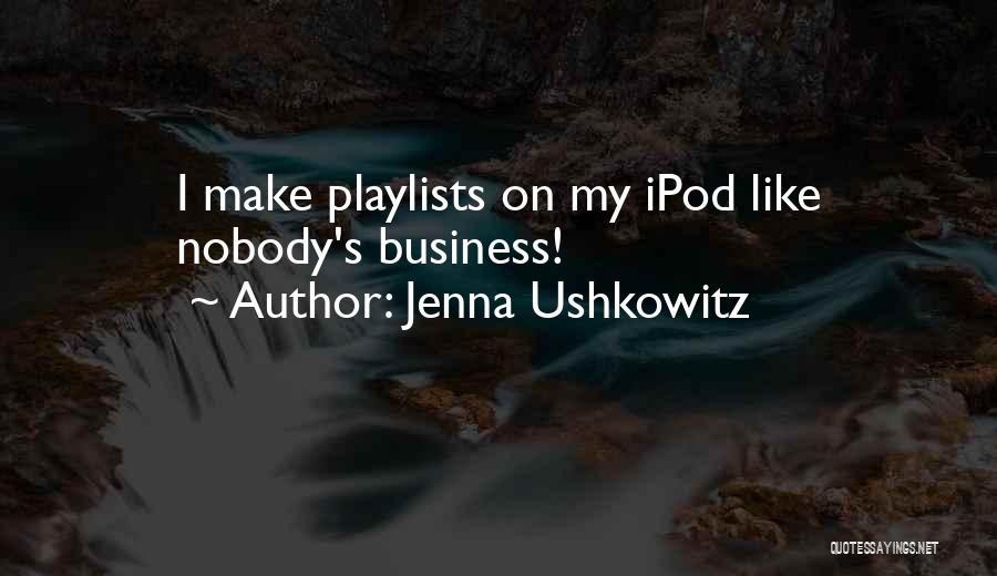 Jenna Ushkowitz Quotes 2099768