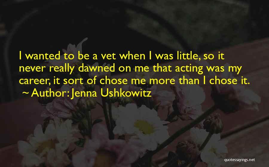 Jenna Ushkowitz Quotes 2118141