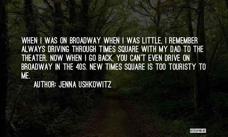 Jenna Ushkowitz Quotes 374494