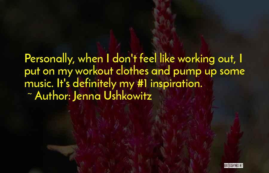 Jenna Ushkowitz Quotes 955123