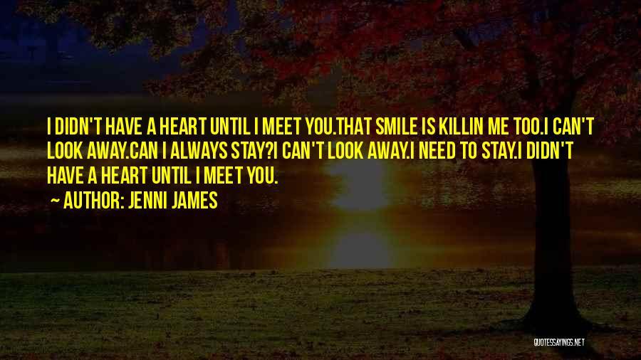 Jenni James Quotes 1425304