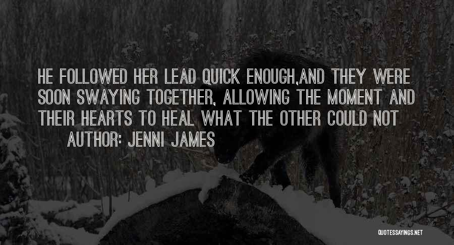 Jenni James Quotes 2246787