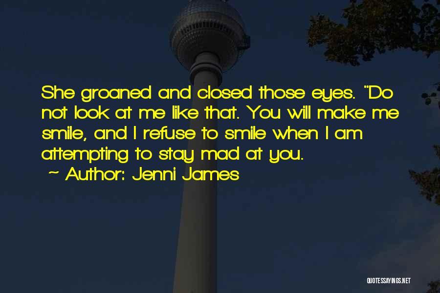 Jenni James Quotes 497032
