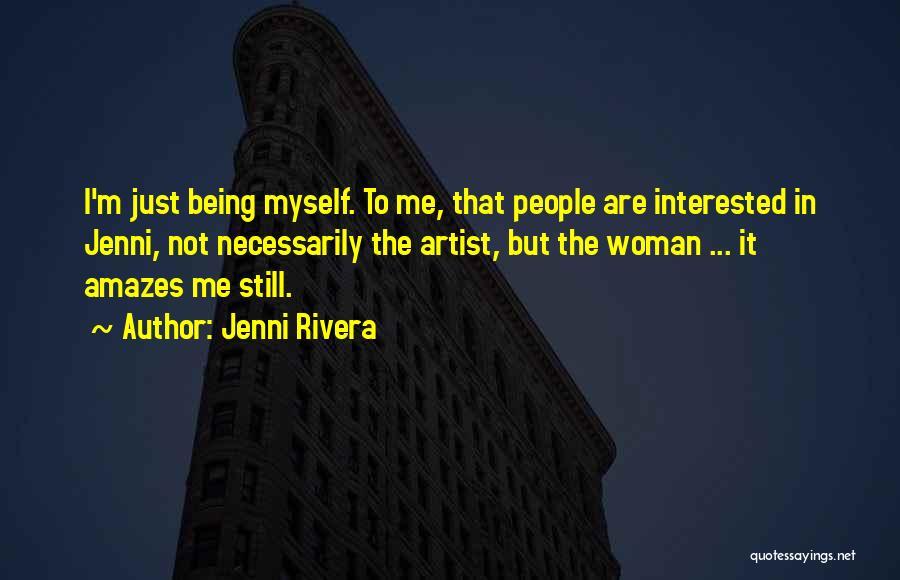 Jenni Rivera Famous Quotes & Sayings