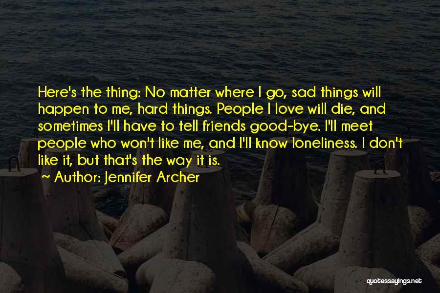 Jennifer Archer Quotes 2103930