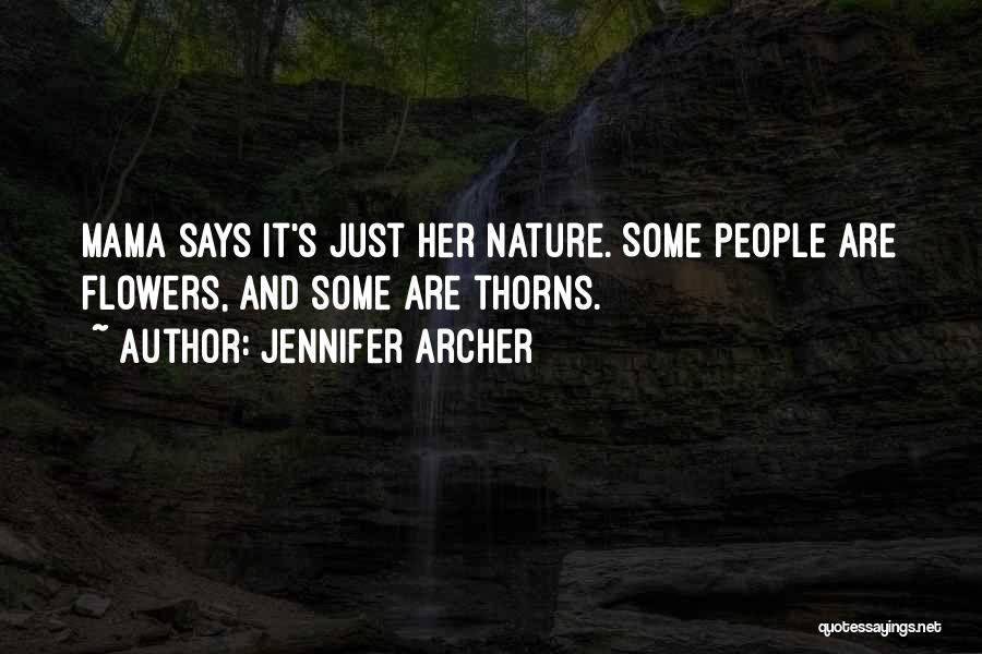 Jennifer Archer Quotes 2229519