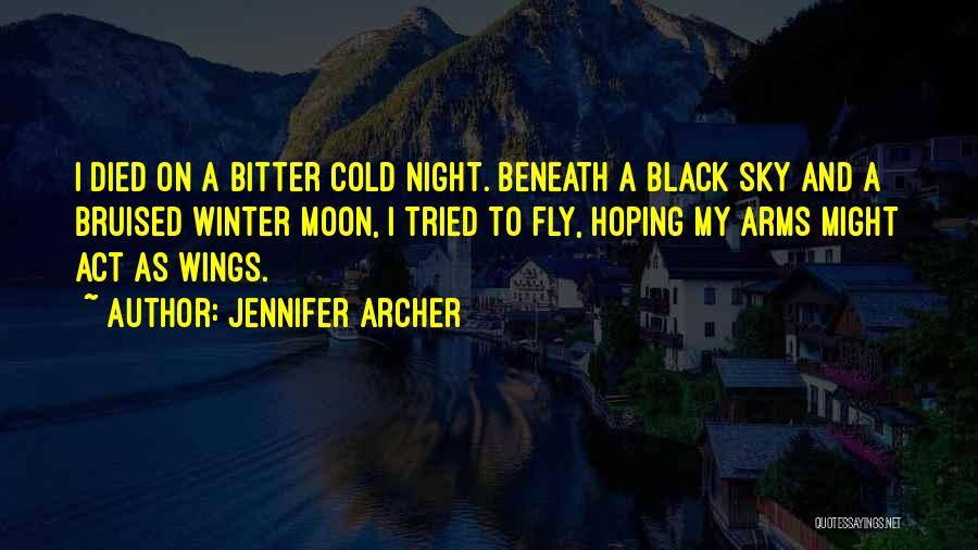 Jennifer Archer Quotes 2259038