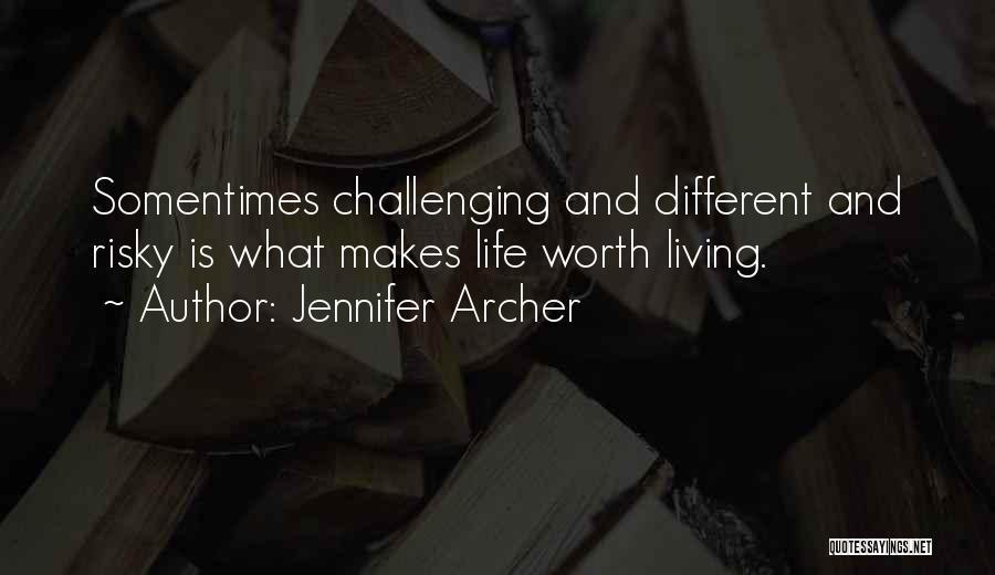 Jennifer Archer Quotes 841953