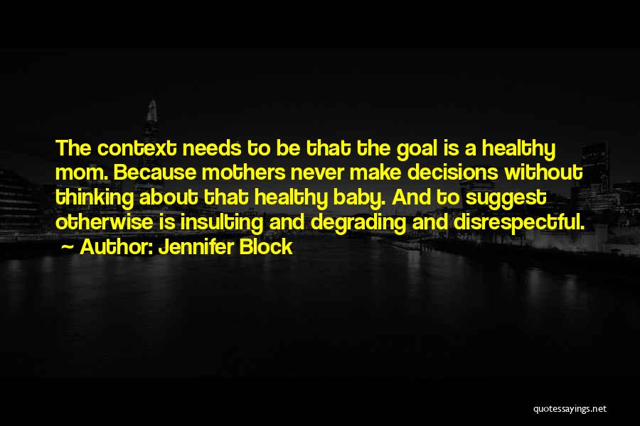 Jennifer Block Quotes 409409