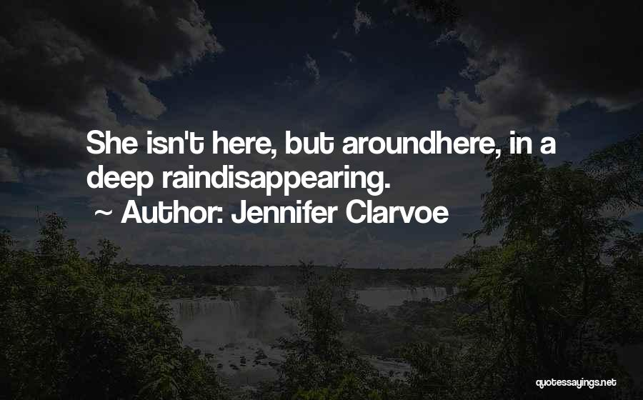Jennifer Clarvoe Quotes 2238625
